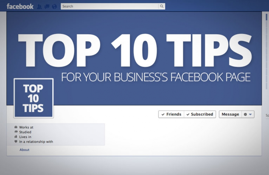 Top 10 Tips for your Business's Facebook Page