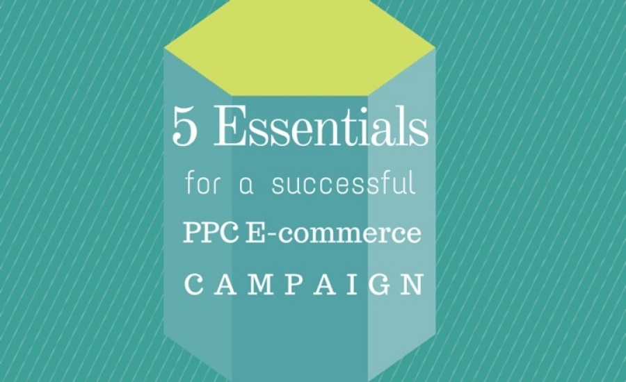 PPC Campaign Builds Essential for E-Commerce