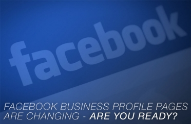Are you ready for Facebook Business Profile page changes?