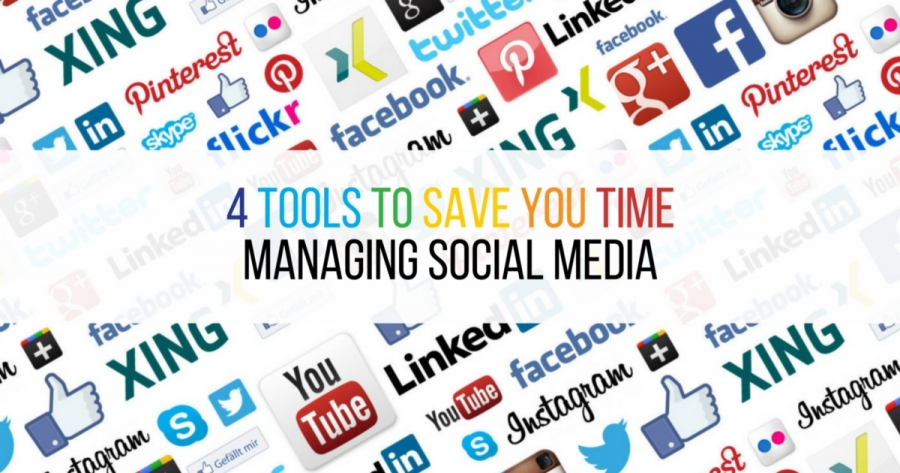 4 Tools to Save You Time Managing Social Media