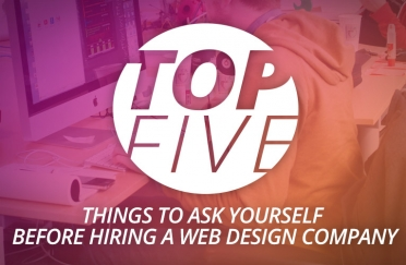 Top 5 questions to ask yourself before choosing a web design company