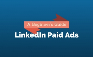 LinkedIn Paid Ads: A Beginner's Guide