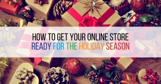 How to Get Your Online Store Ready for the Holiday Season